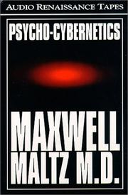 Cover of: Psycho-Cybernetics | Maxwell Maltz