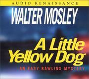 Cover of: A Little Yellow Dog (Easy Rowlins Mysteries) | Walter Mosley