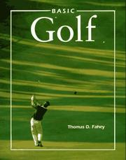 Cover of: Basic golf | Fahey, Thomas D.