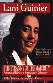 Tyranny of the Majority by Lani Guinier