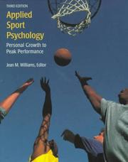 Applied Sport Psychology by Jean M. Williams