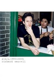 Cover of: Plays, 1996-2000 | Maxwell, Richard
