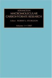 Cover of: Advances in Macromolecular Carbohydrate Research, Volume 1 (Advances in Macromolecular Carbohydrate Research)