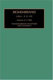 Cover of: Transmembrane Receptors and Channels (Biomembranes. A Multi-Volume Treatise)
