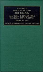 Cover of: Homing Mechanisms and Cellular Targeting (Advances in Molecular and Cell Biology) | B.R. Zetter