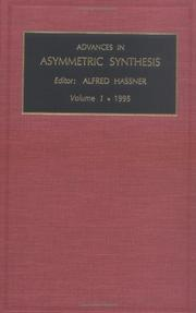 Advances in Asymmetric Synthesis, Volume 1 (Advances in Asymmetric Synthesis)