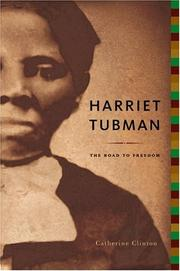 Cover of: Harriet Tubman: the road to freedom