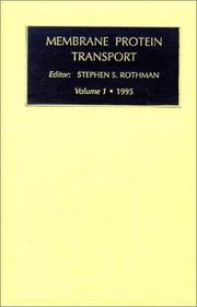 Cover of: Membrane Protein Transport, Volume 1 (Membrane Protein Transport Vol. 1)