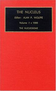 Cover of: The Nucleosome (Treatise on the Nucleus)