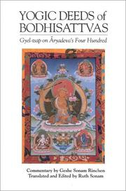 Cover of: The yogic deeds of Bodhisattvas