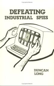 Cover of: Defeating industrial spies