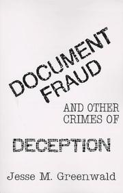 Cover of: Document fraud and other crimes of deception | Jesse M. Greenwald