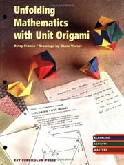 Cover of: Unfolding Mathematics with Unit Origami | Betsy Franco