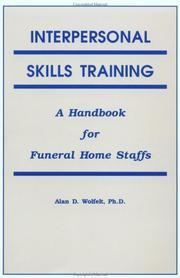 Cover of: Interpersonal skills training | Alan Wolfelt