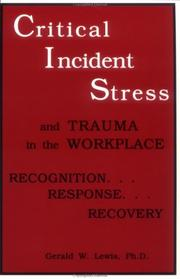 Cover of: Critical incident stress and trauma in the workplace