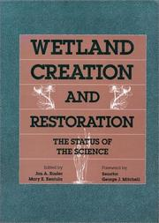 Cover of: Wetland creation and restoration |
