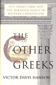 Cover of: The Other Greeks: The Family Farm and the Agrarian Roots of Western Civilization