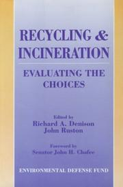 Cover of: Recycling and Incineration | Richard Denison