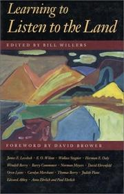 Cover of: Learning to listen to the land | edited by Bill Willers ; foreword by David Brower.