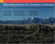 Cover of: Alternative Futures for Changing Landscapes | Carl Steinitz