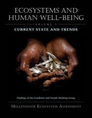 Cover of: Ecosystems and Human Well-Being: Current State and Trends | Millennium Ecosystem Assessment