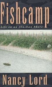 Cover of: Fishcamp | Nancy Lord