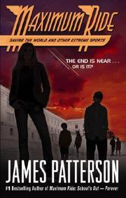 Cover of: Maximum Ride #3: Saving the World and Other Extreme Sports (Maximum Ride)