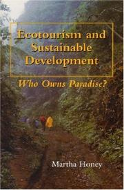 Cover of: Ecotourism and sustainable development | Martha Honey