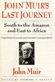 Cover of: John Muir's Last Journey South to the Amazon and East to Africa