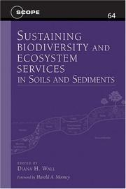 Cover of: Sustaining Biodiversity and Ecosystem Services in Soils and Sediments (Scientific Committee on Problems of the Environment (SCOPE) Series) | Diana H. Wall