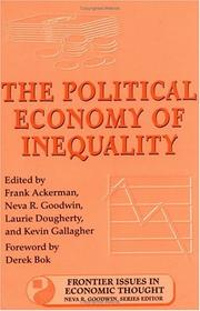 Cover of: The Political Economy of Inequality (Frontier Issues in Economic Thought) |