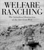Cover of: Welfare Ranching | George Wuerthner