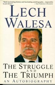 Cover of: The Struggle and the Triumph | Lech Walesa