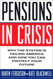 Cover of: Pensions in crisis | Karen Ferguson