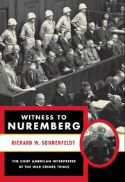Cover of: Witness to Nuremberg | Richard W. Sonnenfeldt