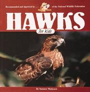 Cover of: Hawks for kids | Sumner W. Matteson