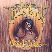 Cover of: My little book of wood ducks