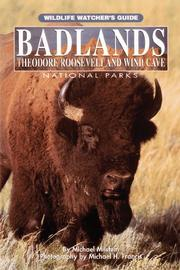 Cover of: Badlands, Theodore Roosevelt, and Wind Cave National Parks