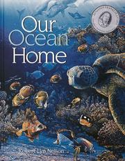 Cover of: Our ocean home | Robert Lyn Nelson