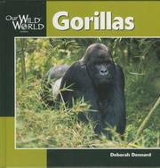 Cover of: Gorillas (Our Wild World)