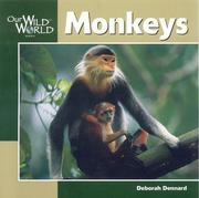 Cover of: Monkeys (Our Wild World)