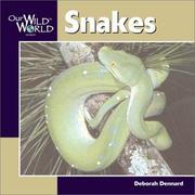 Cover of: Snakes (Our Wild World)