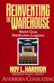 Cover of: Reinventing the warehouse | Roy L. Harmon