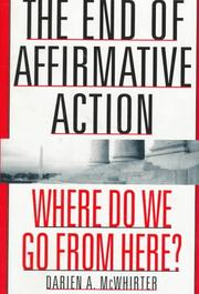 Cover of: The end of affirmative action | Darien A. McWhirter