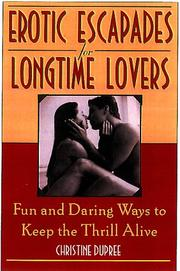 Cover of: Erotic escapades for longtime lovers | Christine Dupree