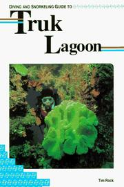 Cover of: Diving and snorkeling guide to Truk Lagoon
