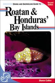 Diving and snorkeling guide to Roatan & Honduras' Bay Islands by Sharon Collins