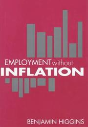 Cover of: Employment without inflation. | Benjamin Howard Higgins