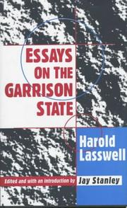 Cover of: Essays on the garrison state