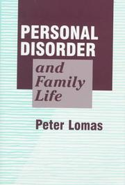 Cover of: Personal disorder and family life | Peter Lomas